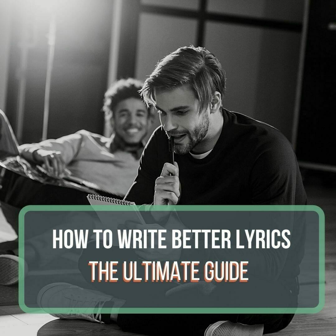 write better lyrics