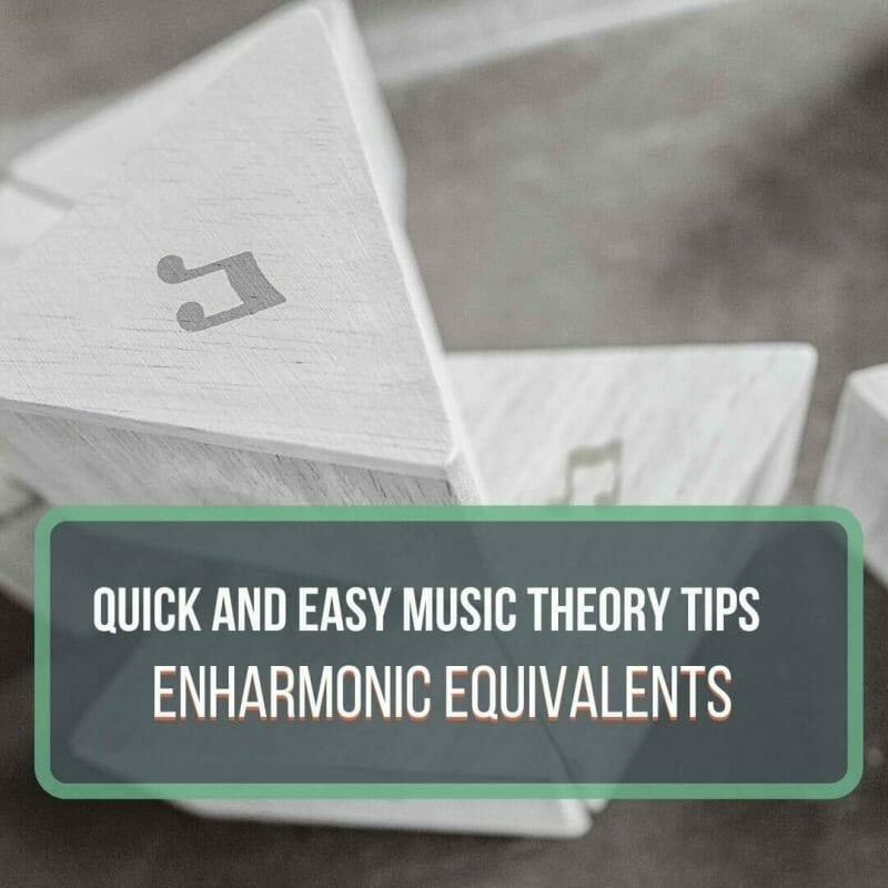 Enharmonic Equivalent